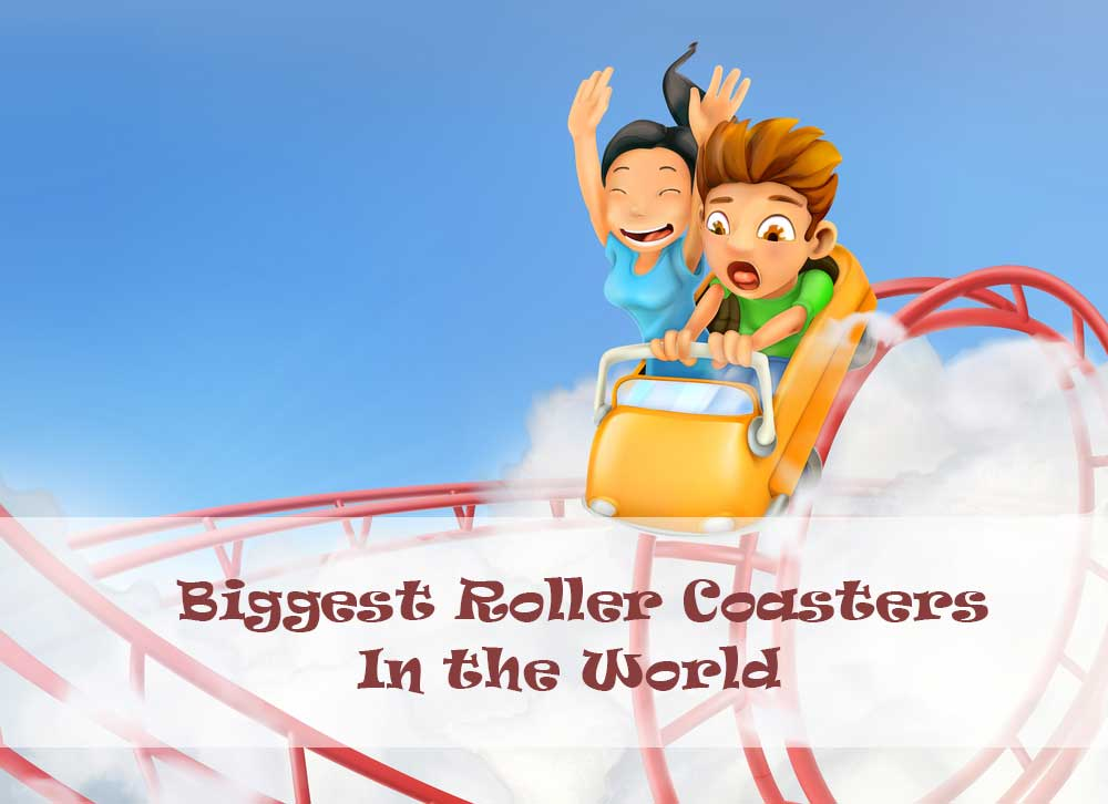 5 of the Biggest roller coasters in the world