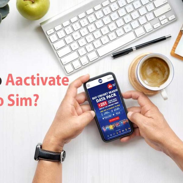 How to Activate Jio Sim? How to Deactivate Jio Sim? Complete Guide with Tips and Tricks