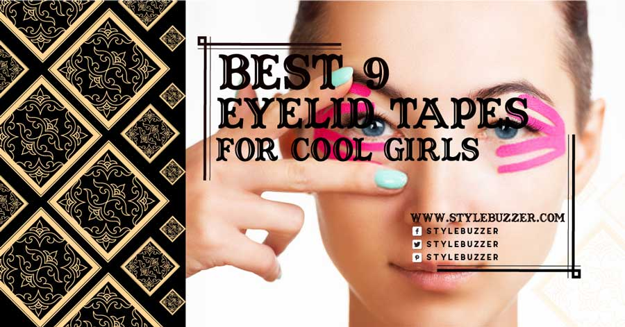 Top 9 Best Eyelid Tapes for Cool Girls in 2020