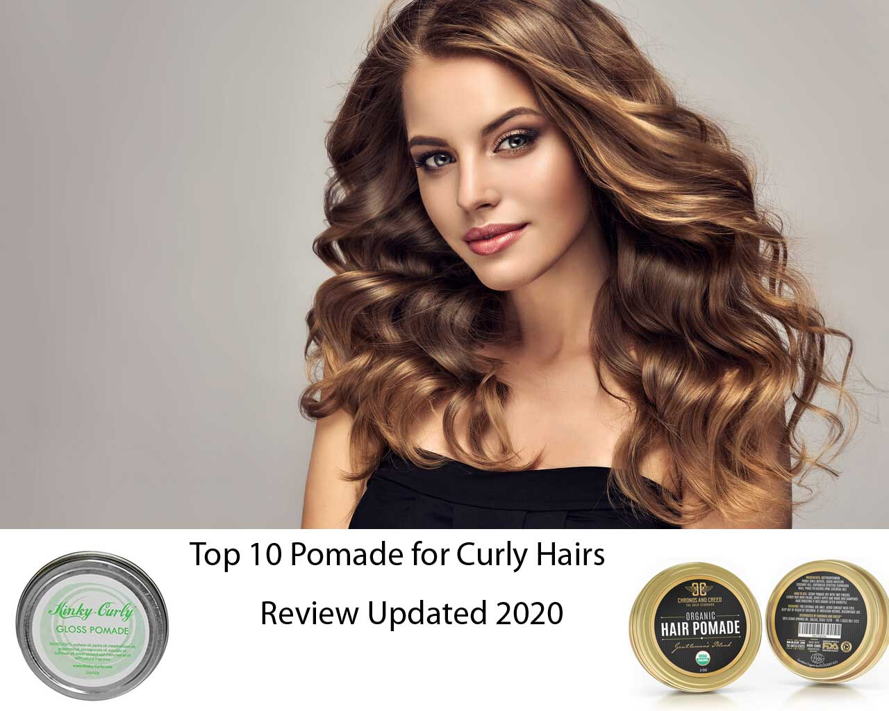 Top 10 Best Pomade for Curly Hairs | Updated Buying Guide 2021