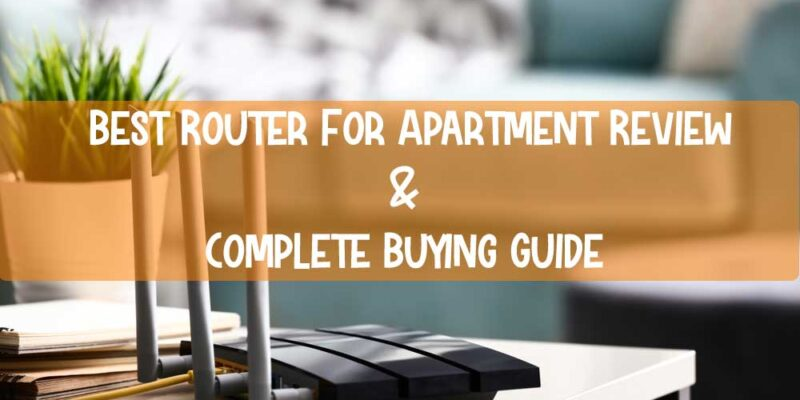 Best-Router-For-Apartment-Review